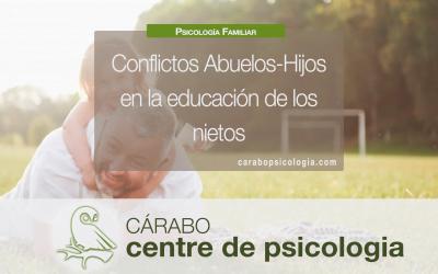 Conflictos Abuelos-Hijos en la educación de los nietos